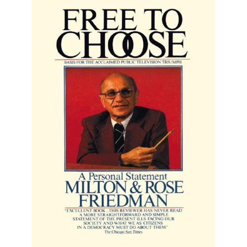 """free to choose by milton friedman His book, free to choose (written with wife rose friedman), was the best-selling nonfiction book of 1980 and """"reinvigorated the world's faith in capitalism,"""" according to mark skousen (christian science monitor, december 28, 2006."""