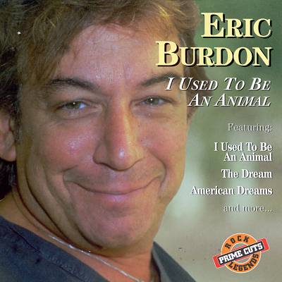 eric burdon I used to be an animal