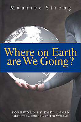 Image result for book maurice strong where are we going