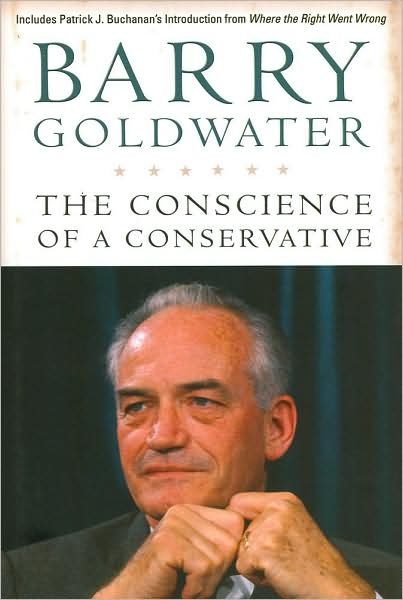 barry goldwater the conscience of the Brothersjuddcom reviews barry goldwater's the conscience of a conservative - grade: a+.