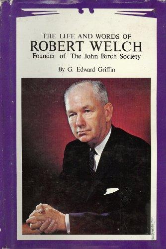 life_words_robert_welch