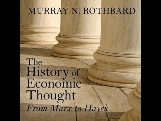 The_History_of_Economic_Thought_Lecture_5_Mises_and_Austrian_Economics_Murray_Rothbard