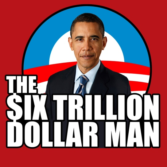 six-trillion-dollar-man-obama