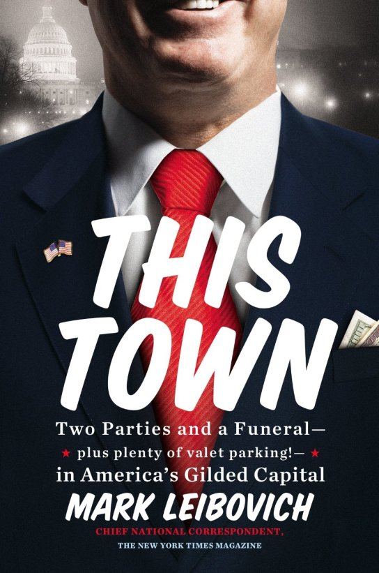 this-town-mark-leibovich