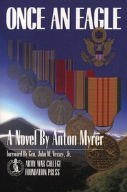 once an eagle essays Once an eagle: a book review: from the new york times an essay on the classic military novel once an eagle authored by the late anton myrer.